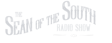 Sean of the South Radio Show